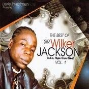 The Best Of Sir. Wilker Jackson, Vol. 1 Songs