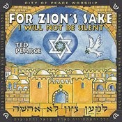 For Zion's Sake, I Will Not Be Silent Songs