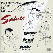 Boston Pops Salutes Astaire, Kelly, Garland Songs