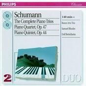 Schumann: The Complete Piano Trios/Piano Quartet/Piano Quintet Songs