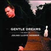 Gentle Dreams: The Best of Julian Lloyd Webber Songs