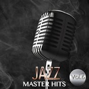 Jazz Master Hits, Vol. 6 Songs