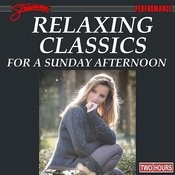 Relaxing Classics For A Sunday Afternoon Songs