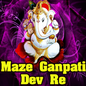 Maze Ganpati Deva Re Songs