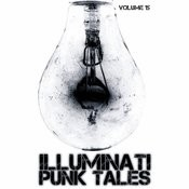 Illuminati: Punk Tales, Vol. 15 Songs