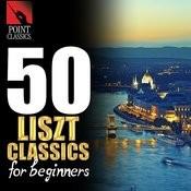 50 Liszt Classics For Beginners Songs