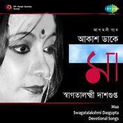 Ma - Swagatalakshmi Dasgupta Songs