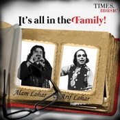 Its all in the Family - Alam Lohar And Arif Lohar Songs