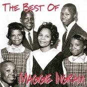 The Best Of Maggie Ingram Songs