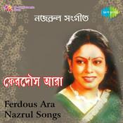 Ferdous Ara Sings Nazrul Songs Songs