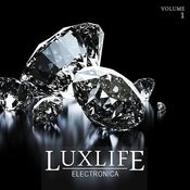 Luxlife: Electronica, Vol. 1 Songs