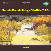 Kurralu Kurralu Telugu Film Hits Vol 2 Songs