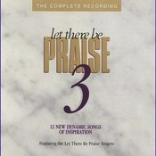 Let There Be Praise 3 Songs