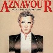 Aznavour Au Palais Des Congres 1994 Songs