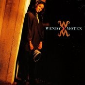 Wendy Moten Songs