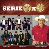 Serie 3x4: La Mafia, Xelencia & Emilio Navaira Songs