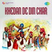 Khedan De Din Char Songs