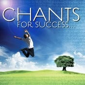 Chants For Success Songs