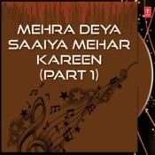 Mehra Deya Saaiya Mehar Kareen Part 1 Songs