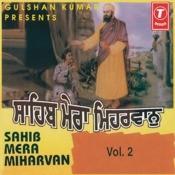 Sahib Mera Miharvan Songs