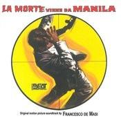La Morte Viene Da Manila (Original Motion Picture Soundtrack) Songs