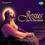 Jesus - Joy To The World Songs