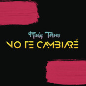 No Te Cambiaré Songs