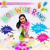 Holi Wale Rang Songs