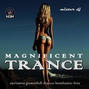 Magnificent Trance Songs