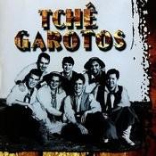 Tchê Garotos Songs