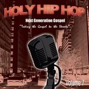 Holy Hip Hop Vol. 7 Songs
