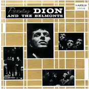 Presenting Dion And The Belmonts Songs