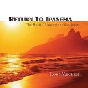Return To Ipanema Songs