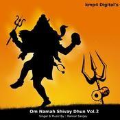 Om Namah Shivay Dhun Vol 2 Songs