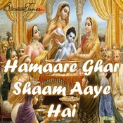 Hamaare Ghar Shaam Aaye Hai Songs