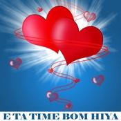 E Ta Time Bom Hiya Songs