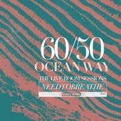 60/50 Ocean Way: The Live Room Sessions Songs