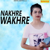nakhre wakhre song