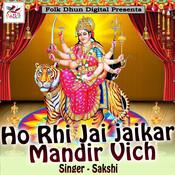 Ho Rhi Jai jaikar Mandir Vich Song