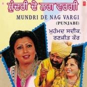 Mundri De Nag Vargi Songs