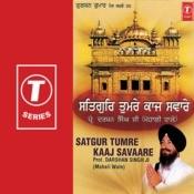 Satgur Tumre Kaaj Savaare Songs