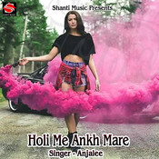 Holi Me Ankh Mare Song