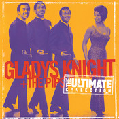 Ultimate Collection:  Gladys Knight & The Pips Songs