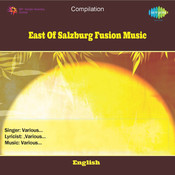 East Of Salzburg (fusion Music) Songs