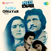 Tadka Chhayan Songs