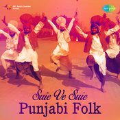 Suie Ve Suie Punjabi Folk Songs