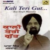 Kali Teri Gut Best Of Asa Singh Mastana Songs