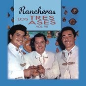 Rancheras - Los Tres Ases - Vol. VII Songs