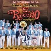 Lo Esencial De La Banda Sinaloense El Recodo De Cruz Lizarraga Songs