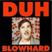 Blowhard Songs